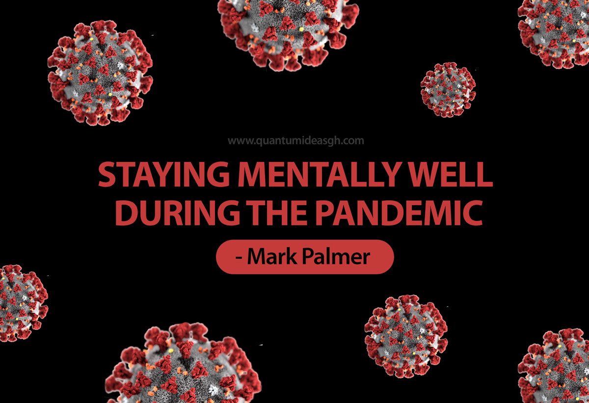 Staying Mentally Well During the Pandemic