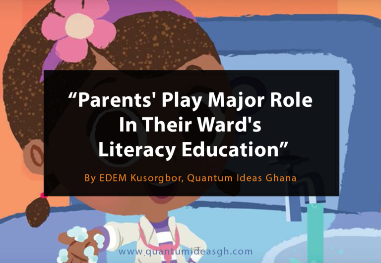 Parents' Play Major Role  In Their Ward's  Literacy Education
